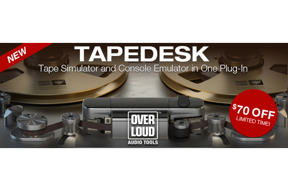 Since Overloud's release of TAPEDESK a few days ago, thei...