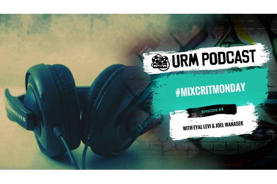 On this #Mixcritmonday episode URM Academy is checking ou...